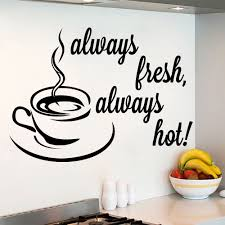 compare prices on coffee quotes online shopping buy low price quote wall decals always fresh decal coffee cup sticker kitchen cafe decor china