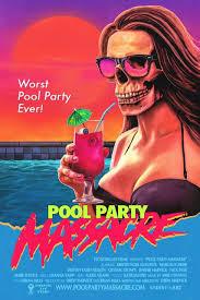 exclusive u0027pool party massacre u0027 poster channels u002780s vhs art