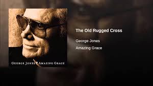 The Old Rugged Cross Lyrics Alan Jackson The Old Rugged Cross Youtube