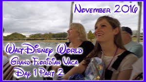 walt disney thanksgiving grand floridian vacation day 1 part 2 thanksgiving 2016 walt