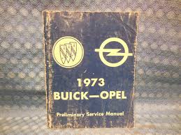 1973 buick u0026 opel original preliminary shop service manual texas