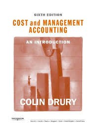 management and cost accounting by colin drury sixth edition business
