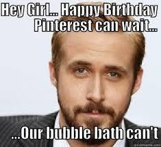 Happy Birthday Meme Ryan Gosling - funny adult birthday images google search celeb crushes
