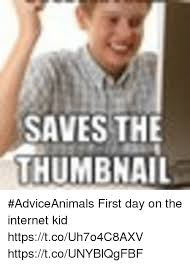 First Internet Meme - 25 best memes about first day on the internet kid first day on