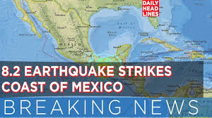 Map Of Mexico Coast by Breaking News 08 09 2017 8 2 Earthquake Strikes Coast Of Mexico