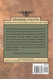 Presidents Of The United States Amazon Com Abraham Lincoln The American Presidents Series The