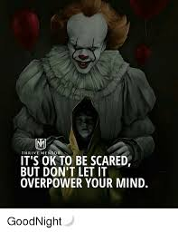 Scary Goodnight Meme - thrive mentor it s ok to be scared but don t let it overpower your