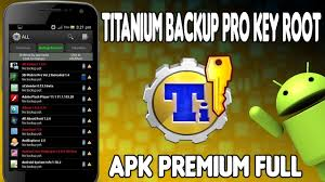 titanium backup pro apk no root descarga titanium backup pro root