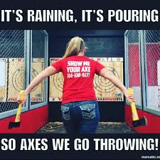 Axe Meme - axe memes are the best almost as good as axe throwing in st