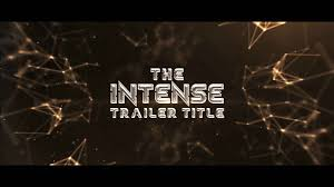 after effects template the intense trailer titles gosharemore