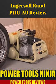 review of the ingersoll rand p1iu a9 air compressor