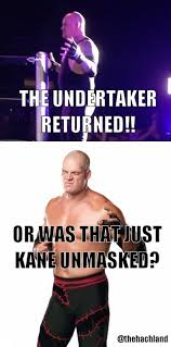 Undertaker Memes - the undertaker cometh backeth hachland