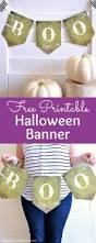 printable halloween banners free printable halloween boo banner fun halloween decorating idea