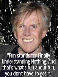 Gary Busey Meme - awesome quotes from gary busey gallery ebaum s world