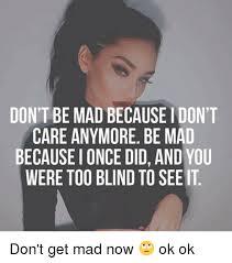Dont Get Mad Meme - 25 best memes about dont get mad dont get mad memes