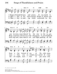 songs of thankfulness and praise hymnary org
