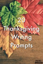 20 thanksgiving writing prompts minds in bloom