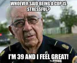 Law Enforcement Memes - law enforcement memes funny positive supportive