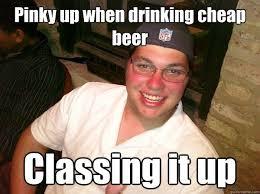 Cheap Meme - amazing cheap beer meme photo quotesbae