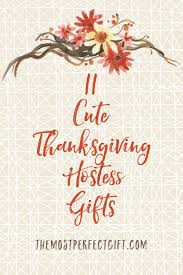 11 thanksgiving hostess ideas she ll the most gift