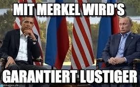 Obama Putin Meme - obama kommt nach berlin mit merkel wird s on memegen