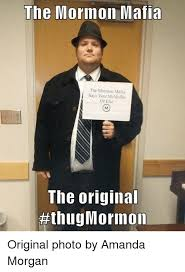 Mafia Memes - the mormon mafia the mormon mafia says vote mcmullin or else the