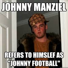 Johnny Football Memes - johnny manziel refers to himslef as johnny football scumbag