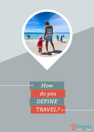 travel definition images How do you define travel jpg