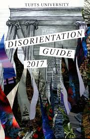 tufts disorientation guide 2017 by tufts disorientation issuu