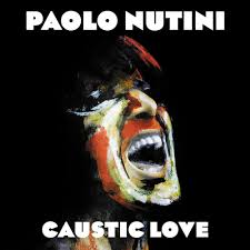 inside track paolo nutini u0027s caustic love