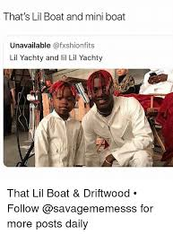 Boat People Meme - that s lil boat and mini boat unavailable lil yachty and li lil