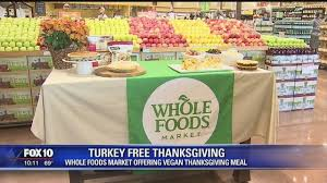 whole foods market offers vegan options for your thanksgiving