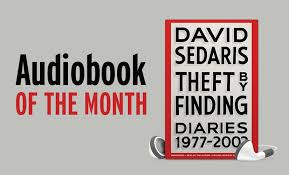 of the month july audiobook of the month theft by finding diaries 1977 2002