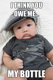 Funny Gangster Meme - i think you owe me my bottle gangster baby quickmeme