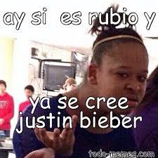 Rubio Meme - arraymeme de ay si es rubio y ya se cree justin bieber