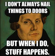 Martin Luther Memes - this sunday oct 15 mckinley church