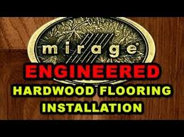 mirage engineered hardwood flooring installation guide