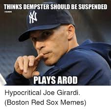Arod Meme - thinks dempster should be suspended plays arod hypocritical joe
