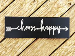 choose happy wood sign inspirational wall sign choose joy