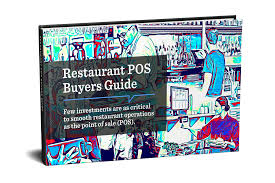 buyers guide everything you ever wanted to know about a restaurant pos