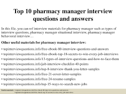Pharmacy Manager Resume Sample by Top10pharmacymanagerinterviewquestionsandanswers 150407082751 Conversion Gate01 Thumbnail 4 Jpg Cb U003d1428413321