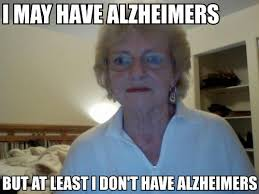 Funny Grandma Memes - guess who forgot to show up for the health show imgur