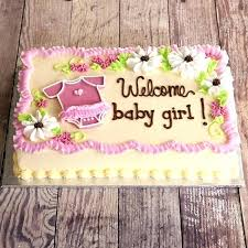 welcome home decorations welcome home baby ideas baby shower sheet cake ideas girl welcome