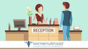 is your reception desk properly receiving new clients medical
