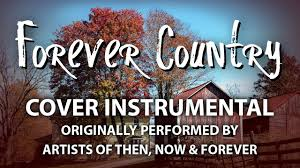 forever country cover instrumental in the style of artists of
