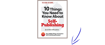 free 10 things you need to about self publishing the