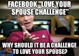 Facebook Memes About Love - picard wtf meme imgflip