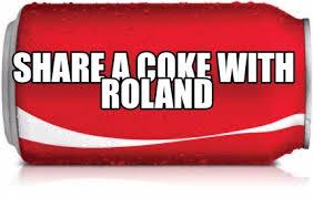 Share A Coke Meme - meme creator share a coke with roland meme generator at