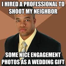 wedding gift meme successful black memes quickmeme