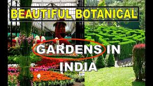 Information About Botanical Garden Top Eight Beautiful Botanical Gardens In India